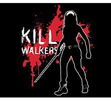 Kill Walkers (Sword) Photographic Print