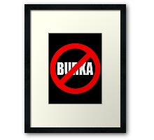 Banned Burka - Text Only Framed Print