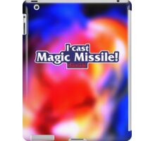 I Cast Magic Missile! iPad Case/Skin