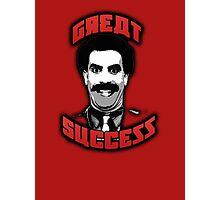 Borat - Great Success Photographic Print