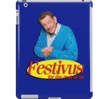 Frank Costanza - Festivus for the rest of us iPad Case/Skin