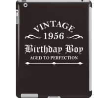 Vintage 1956 Birthday Boy Aged To Perfection iPad Case/Skin