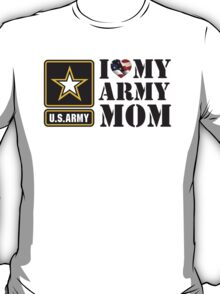 I LOVE MY ARMY MOM - 2 T-Shirt