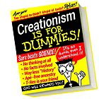 Creationism is for Dummies by atheistcards