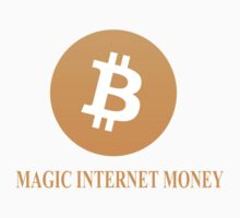Bitcoin The Magic Internet Money by Crimpin