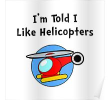 Baby Likes Helicopters Poster