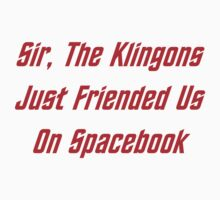 Sir, The Klingons Just Friended Us Kids Clothes