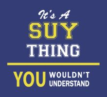 It's A SUYANNE thing, you wouldn't understand !! by satro