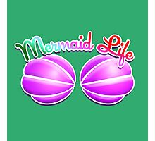 Mermaid Life Photographic Print