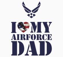 I LOVE MY AIRFORCE DAD - 2 by PARAJUMPER