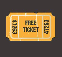 Free Ticket by bubbliciousart