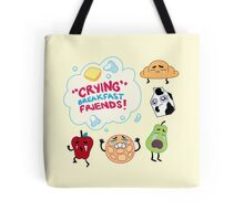 """""""Crying"""" Breakfast Friends! // Steven Universe Tote Bag"""