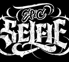 Grunge Tattoo Black Lettering 'Epic Selfie' Card by 26-Characters