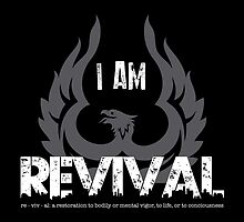 I Am Revival - Gray Phoenix Version Merch by exodusrising
