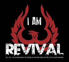I Am Revival - Red Phoenix Version Merch by exodusrising