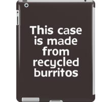 This t-shirt is made from recycled burritos iPad Case/Skin