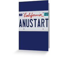 Anustart License Plate Greeting Card