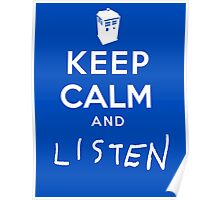 Keep Calm and Listen Poster