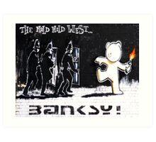 Banksy - The Mild Mild West Art Print