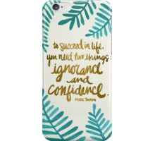 Ignorance & Confidence #1 iPhone Case/Skin