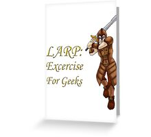 LARP: Exercise for Geeks Greeting Card