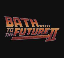 Bath to the Future - Hot Tub Time Machine  by familiaritees