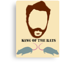 ALL HAIL THE KING (OF THE RATS) Canvas Print