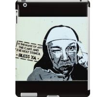 In the name of art, the cans and the holy stencil- Bless ya! iPad Case/Skin