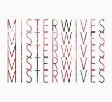 MisterWives by Sarah Haluska