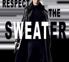 RESPECT THE SWEATER by 007Design