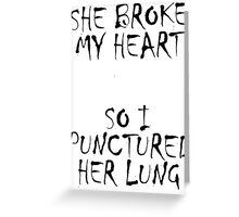 Punctured lung Greeting Card