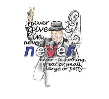 Winston Churchill Picture Quote - Never Give In by Douglas Rickard