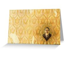 Madman in the Wallpaper Greeting Card