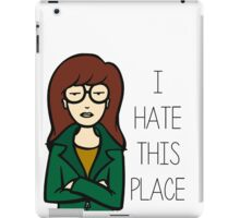 I Hate This Place iPad Case/Skin