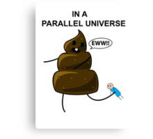In a parallel universe 2 Canvas Print