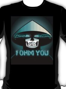 RAIDEN SKULL: I OHM YOU T-Shirt