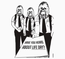 Life Day - Have You Heard About Life Day? - Happy Life Day Shirt, Sweater, Pillow, Cards, and More! by HelloGreedo