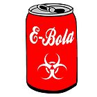 EBOLA SODA POP ART - SHARE IT WITH... NO ONE by JamesChetwald
