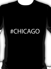#Chicago White T-Shirt