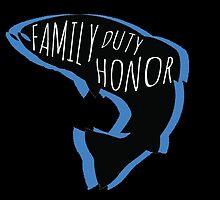 Family, Duty, Honor by JordanMay