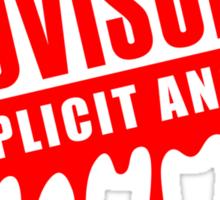 Drifting Advisory Explicit Angles (4) Sticker