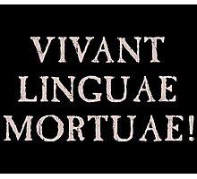 Long Live Dead Languages - Latin Photographic Print