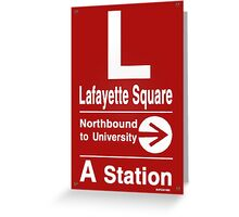Lafayette Square Northbound Greeting Card