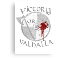 victory or valhalla (2) Canvas Print