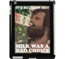 Ron Burgundy - Milk was a bad choice! iPad Case/Skin