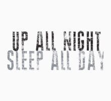 UP ALL NIGHT SLEEP ALL DAY Kids Clothes