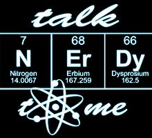 Talk Nerdy to me... by augustinet
