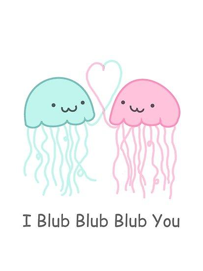 I Blub Blub Blub You by Crystal Potter