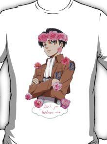 Don't you heichou me. T-Shirt