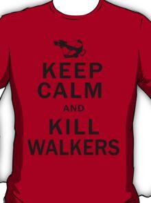 Keep Calm Kill Walkers T-Shirt